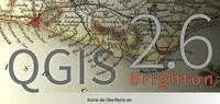 """QGIS 2.6 """"Brighton"""" veröffentlicht"""