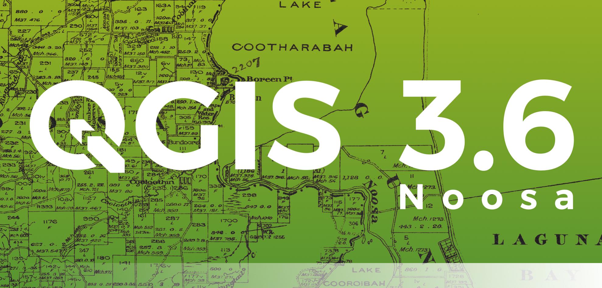 QGIS 3.6 Noosa veröffentlicht